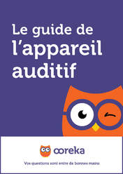 Le guide de l'appareil auditif