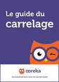 Le guide du carrelage