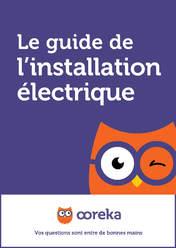 Le guide de l'installation électrique