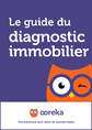 Le guide du diagnostic immobilier