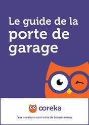 Le guide de la porte de garage