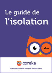 Le guide de l'isolation
