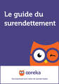 Le guide du surendettement