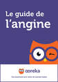 Le guide de l'angine