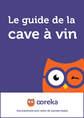 Le guide de la cave à vin