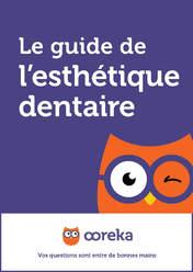 Le guide de l'esthétique dentaire