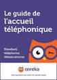 Le guide de l'accueil téléphonique