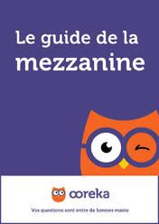 Le guide de la mezzanine