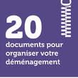 20 documents pour organiser votre déménagement