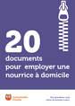 20 documents pour employer une nourrice à domicile