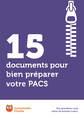 15 documents pour bien préparer votre PACS