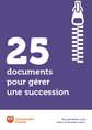25 documents pour gérer une succession
