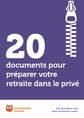 20 documents pour préparer votre retraite dans le privé