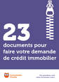 23 documents pour faire votre demande de crédit immobilier