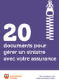 20 documents pour gérer un sinistre avec votre assurance