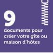 9 documents pour créer votre gîte ou maison d'hôtes
