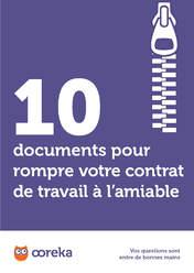 10 Documents Pour Rompre Votre Contrat De Travail A L Amiable A