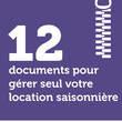 12 documents pour gérer seul votre location saisonnière
