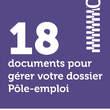 18 documents pour gérer votre dossier Pôle-emploi