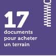 17 documents pour acheter un terrain