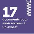 17 documents pour avoir recours à un avocat