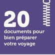 20 documents pour bien préparer votre voyage